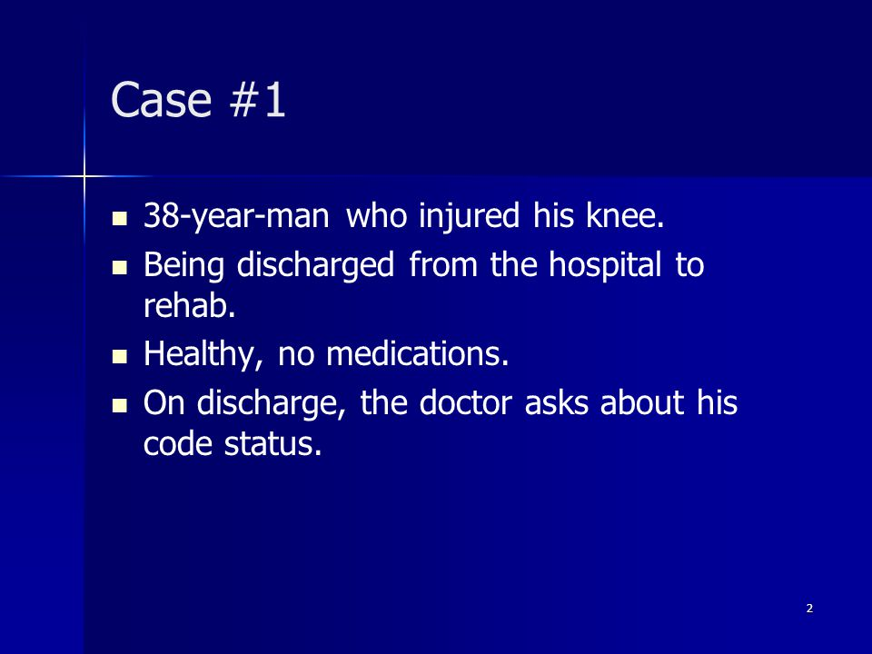 Case #1 38-year-man who injured his knee. Being discharged from the hospital to rehab.