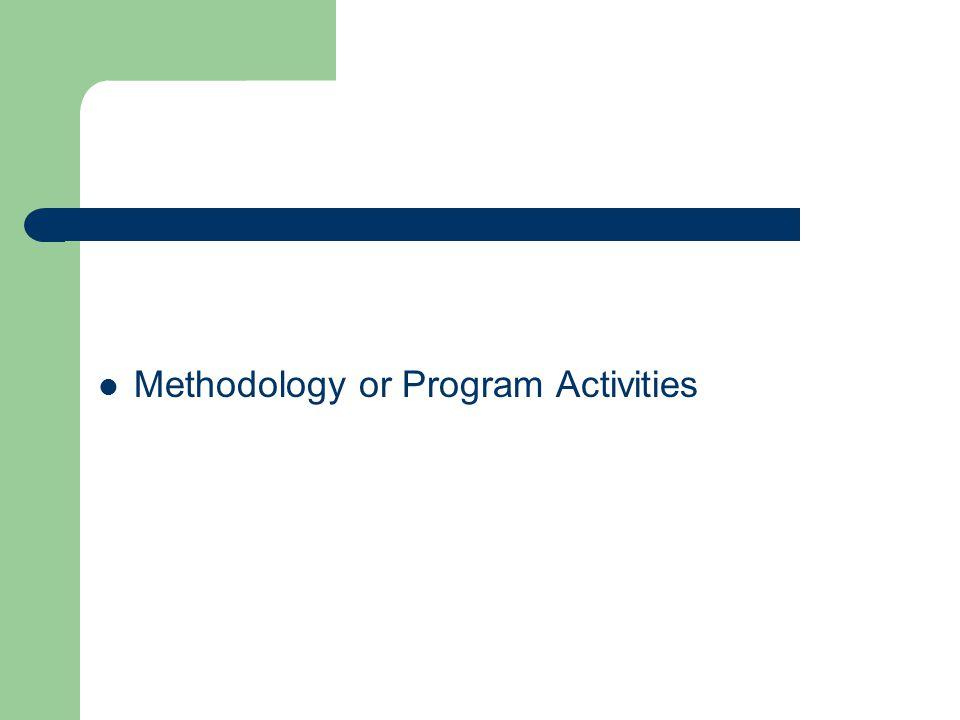 Methodology or Program Activities