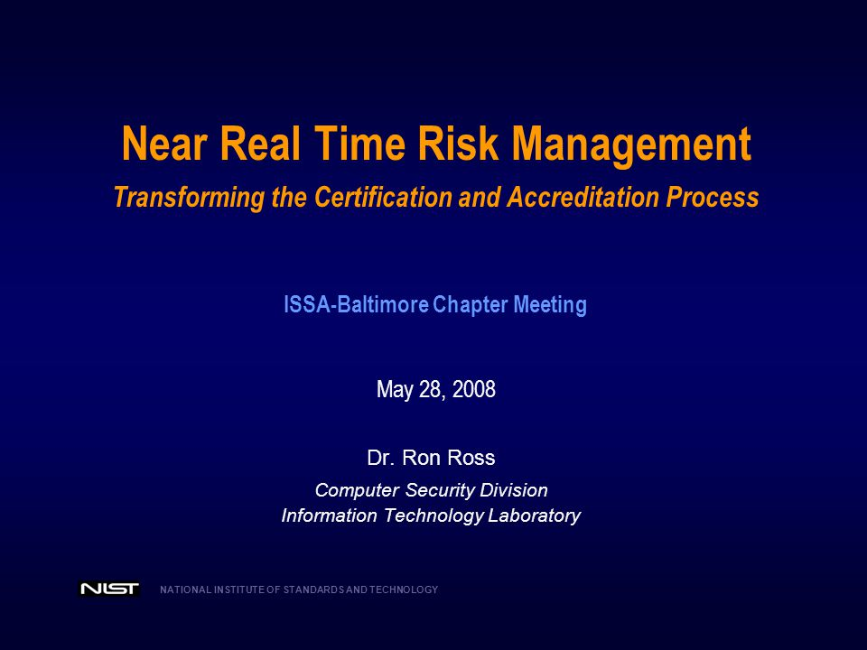 NATIONAL INSTITUTE OF STANDARDS AND TECHNOLOGY Training Initiative  Information security training initiative underway to provide increased support to organizations using FISMA-related security standards and guidelines.