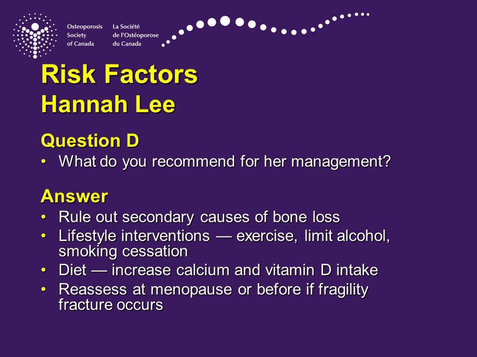 Risk Factors Hannah Lee Question D What do you recommend for her management?What do you recommend for her management.