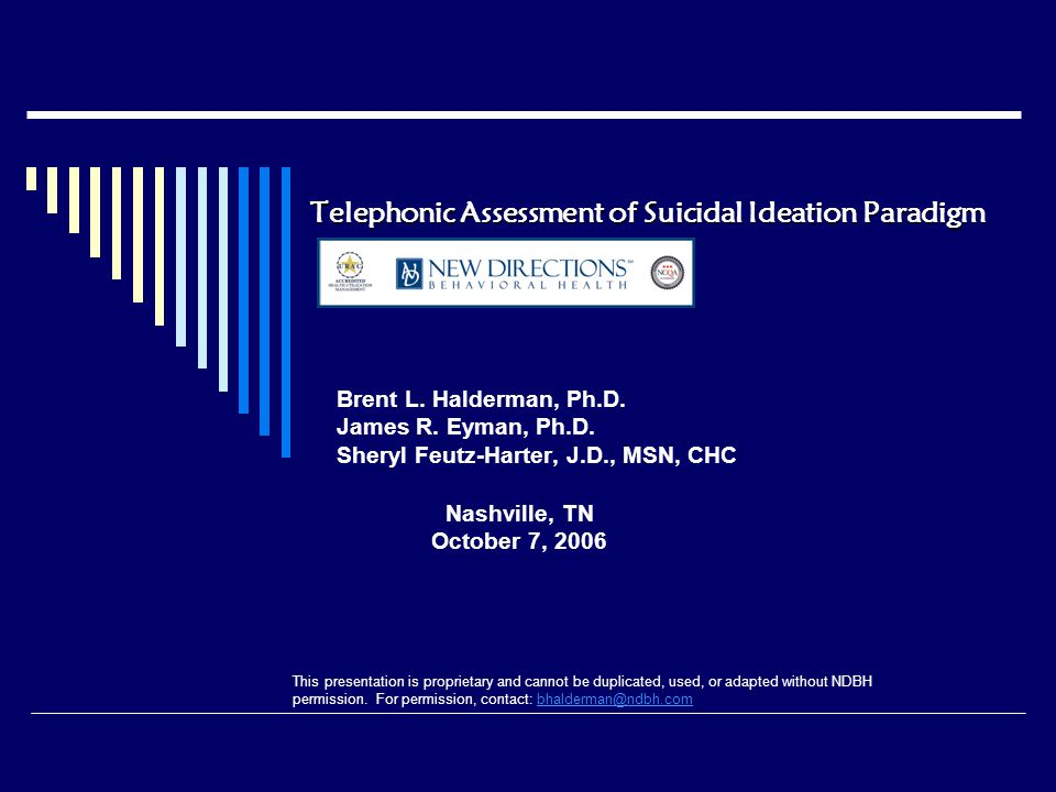 Telephonic Assessment of Suicidal Ideation Paradigm Brent L.