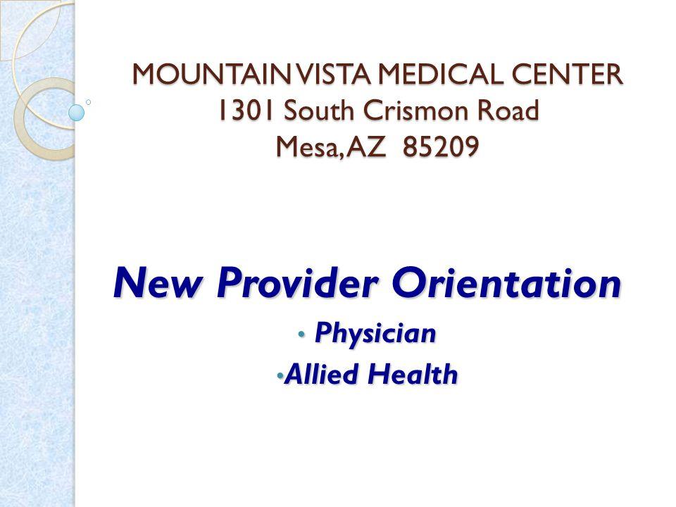 Thank you for choosing Mountain Vista.Welcome to Mountain Vista Medical Center.