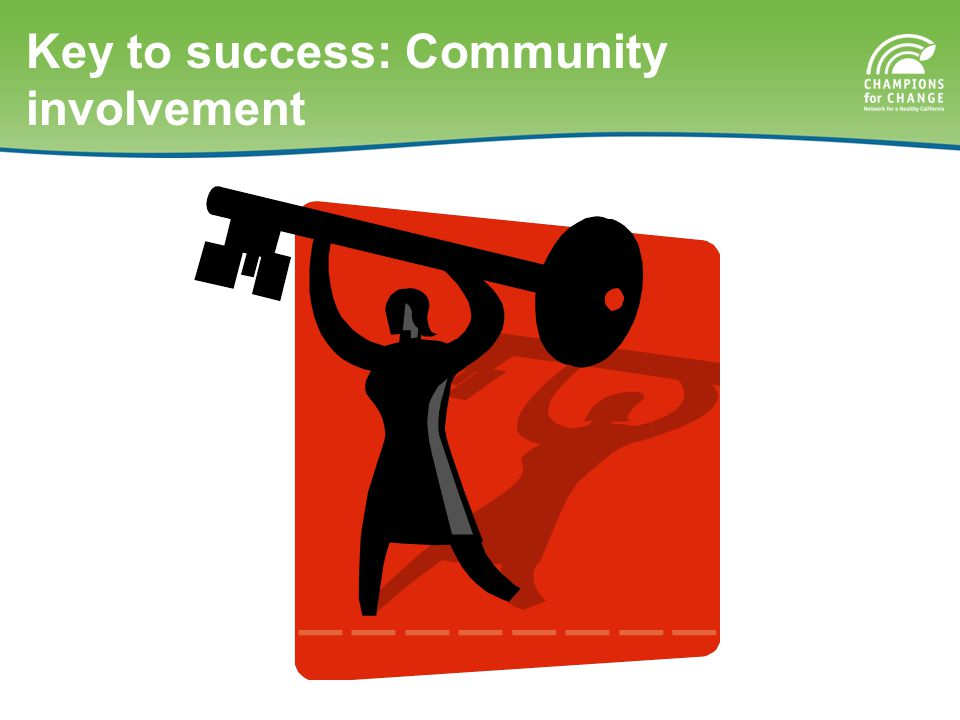 Key to success: Community involvement