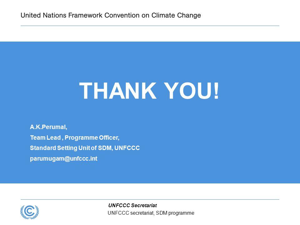 UNFCCC Secretariat UNFCCC secretariat, SDM programme THANK YOU.