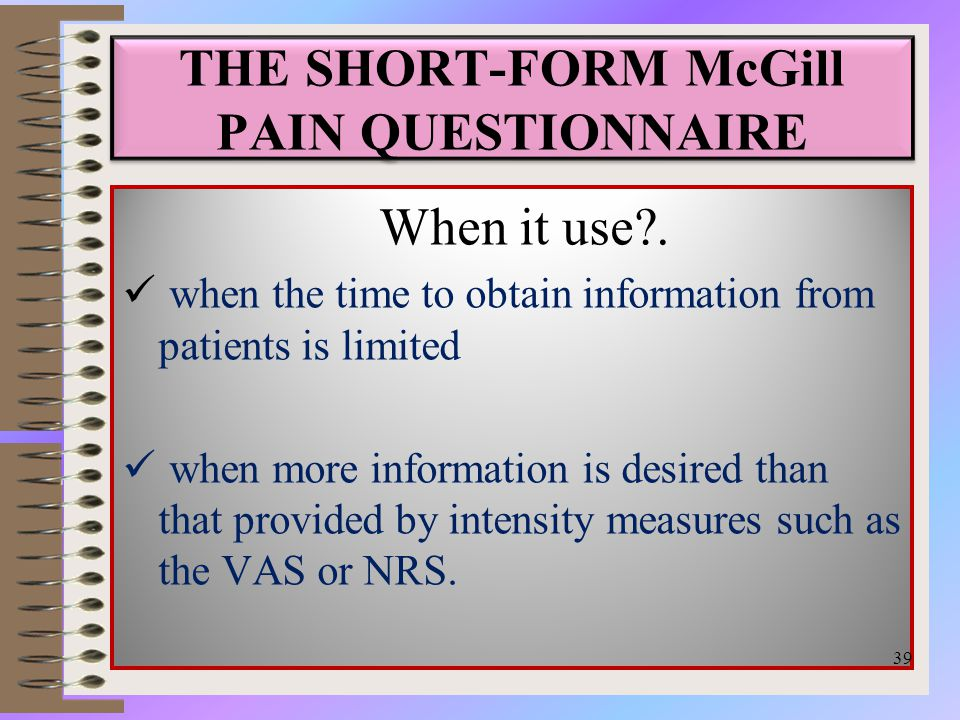 THE SHORT-FORM McGill PAIN QUESTIONNAIRE When it use .