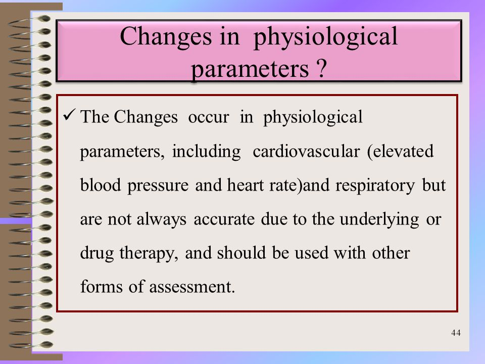 Changes in physiological parameters .