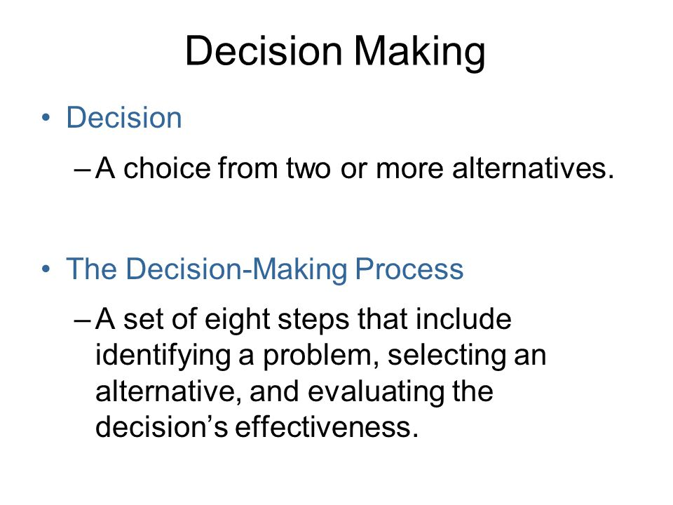 The Decision-Making Process The eight steps in the decision-making process