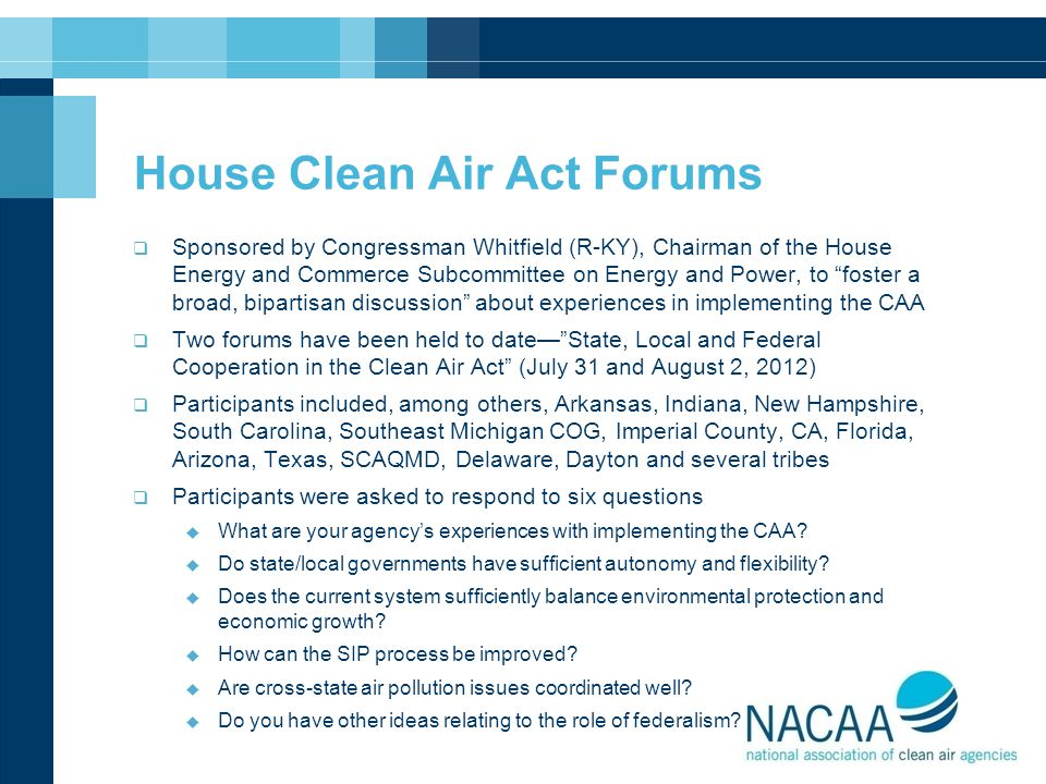 House Clean Air Act Forums  Sponsored by Congressman Whitfield (R-KY), Chairman of the House Energy and Commerce Subcommittee on Energy and Power, to