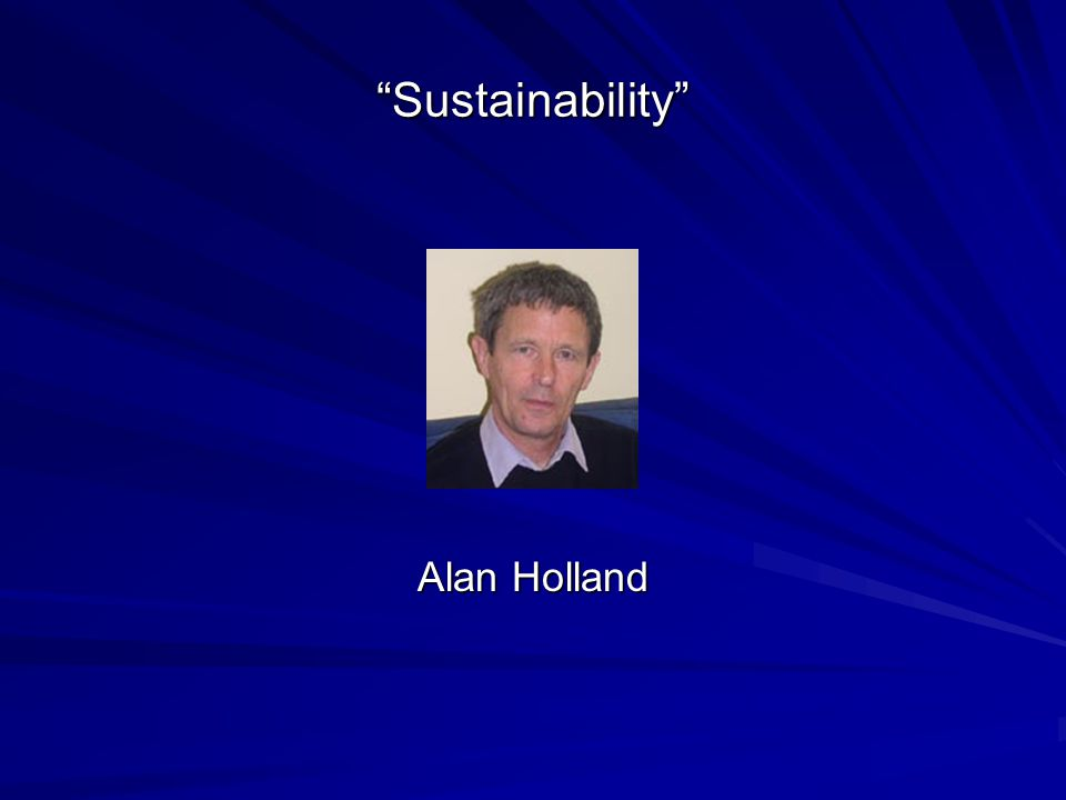 Framing the Concept of Sustainability: A Sustainability Hierarchy Julian D.
