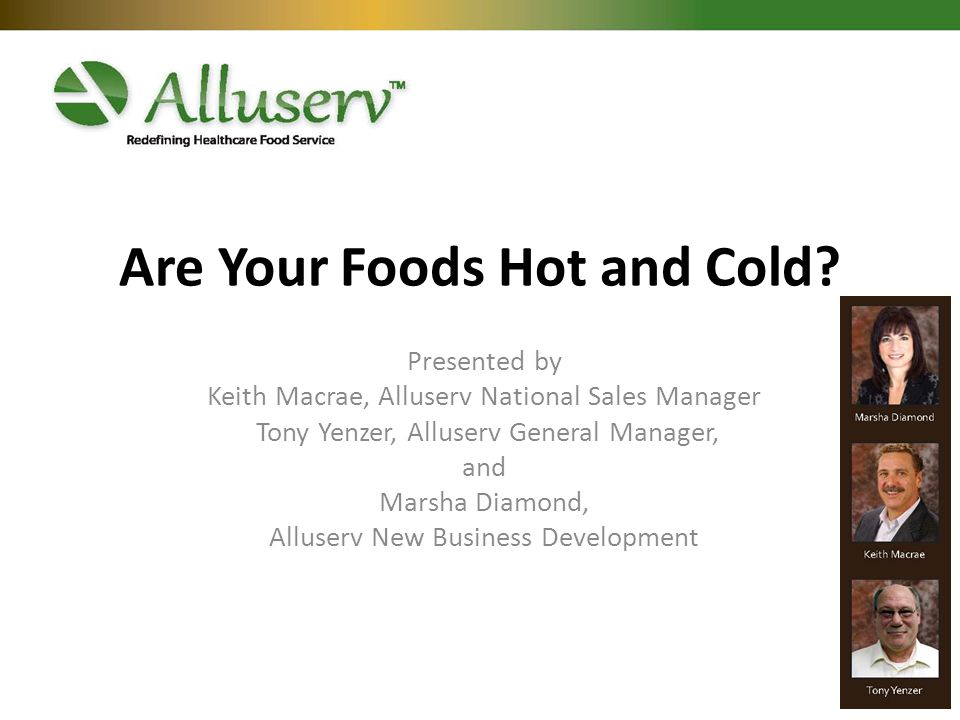 Are Your Foods Hot and Cold.