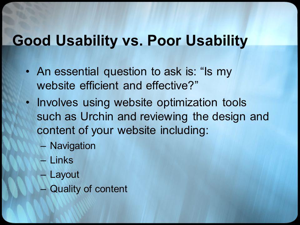 Good Usability vs.
