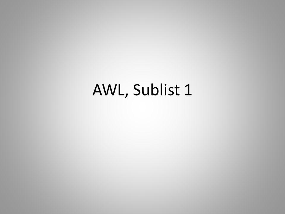 AWL, Sublist 1