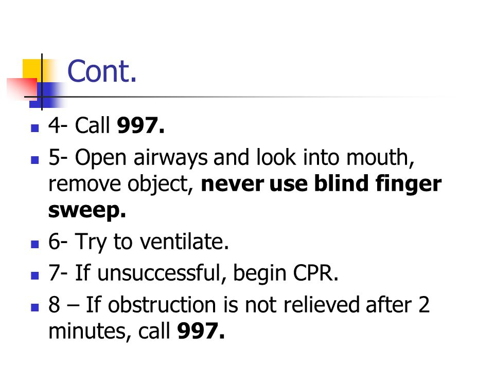 Cont. 4- Call 997.