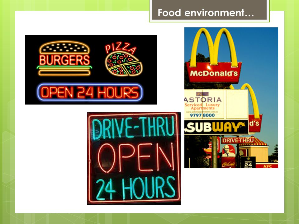 Food environment…