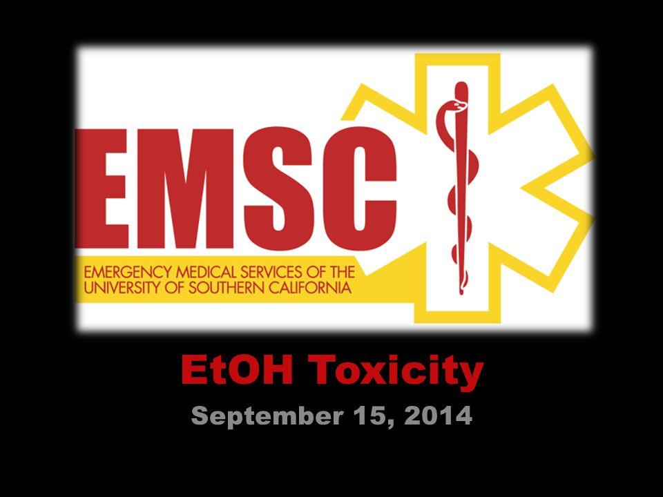 EtOH Toxicity September 15, 2014