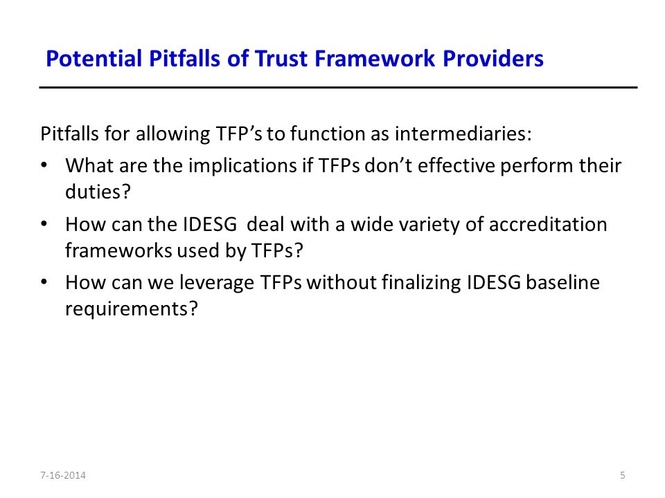 Pitfalls for allowing TFP's to function as intermediaries: What are the implications if TFPs don't effective perform their duties.