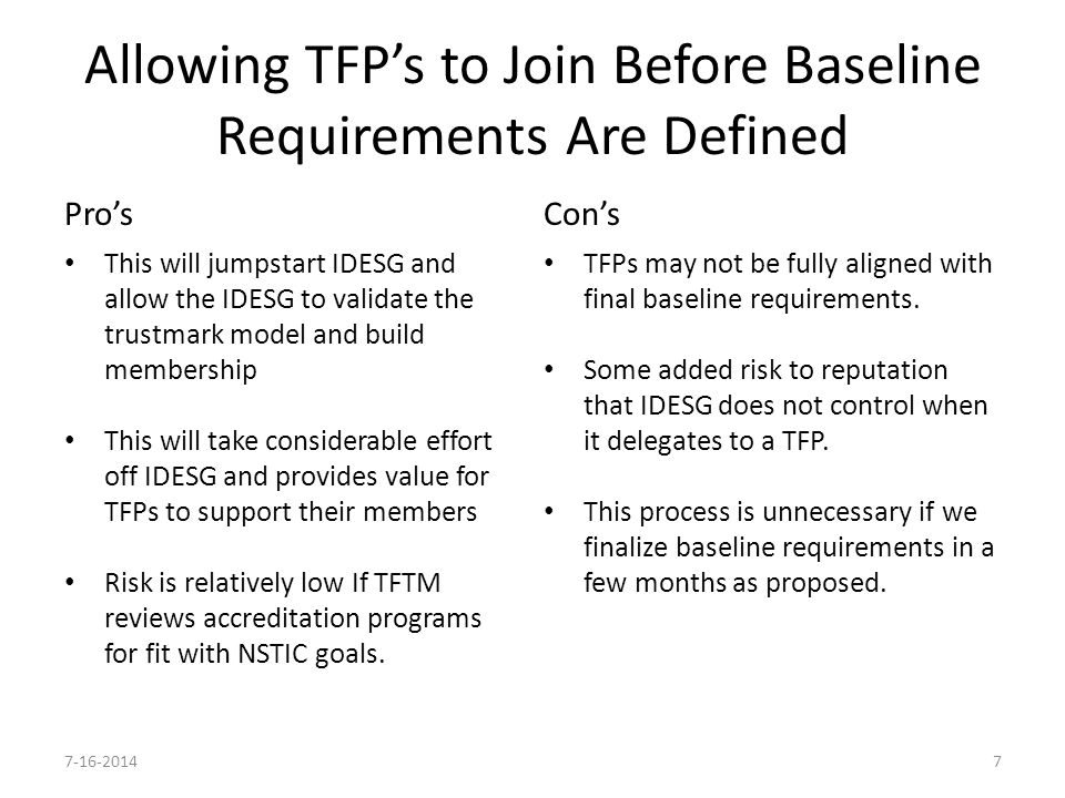 Proposed Workflow TFTM adopts initial accreditation frameworks that are consistent with NSTIC goals.