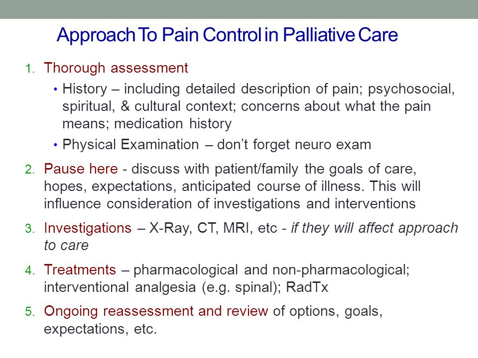 Approach To Pain Control in Palliative Care 1.