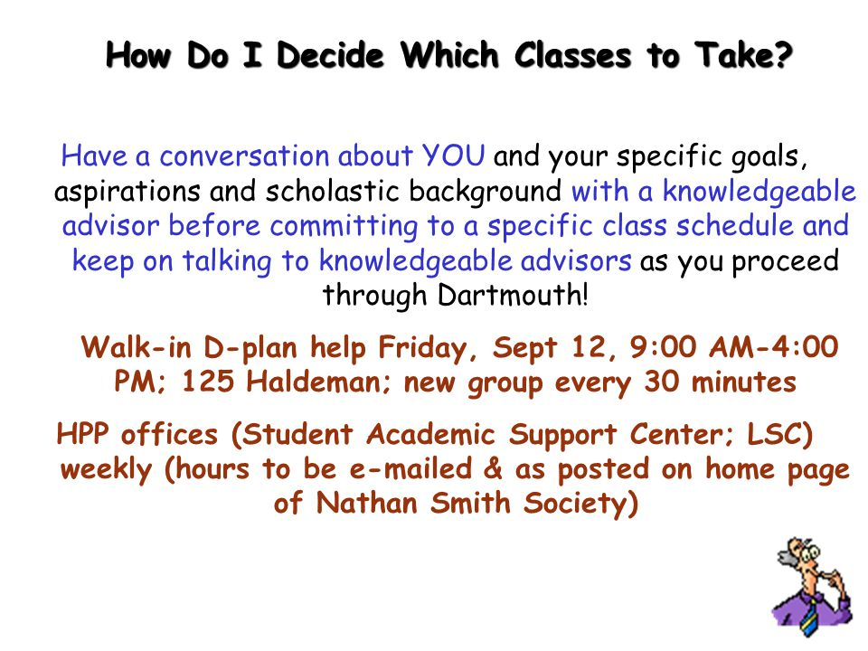 How Do I Decide Which Classes to Take? CEM 5 Many combinations possible (only some shown)! Have a conversation about YOU and your specific goals, aspi