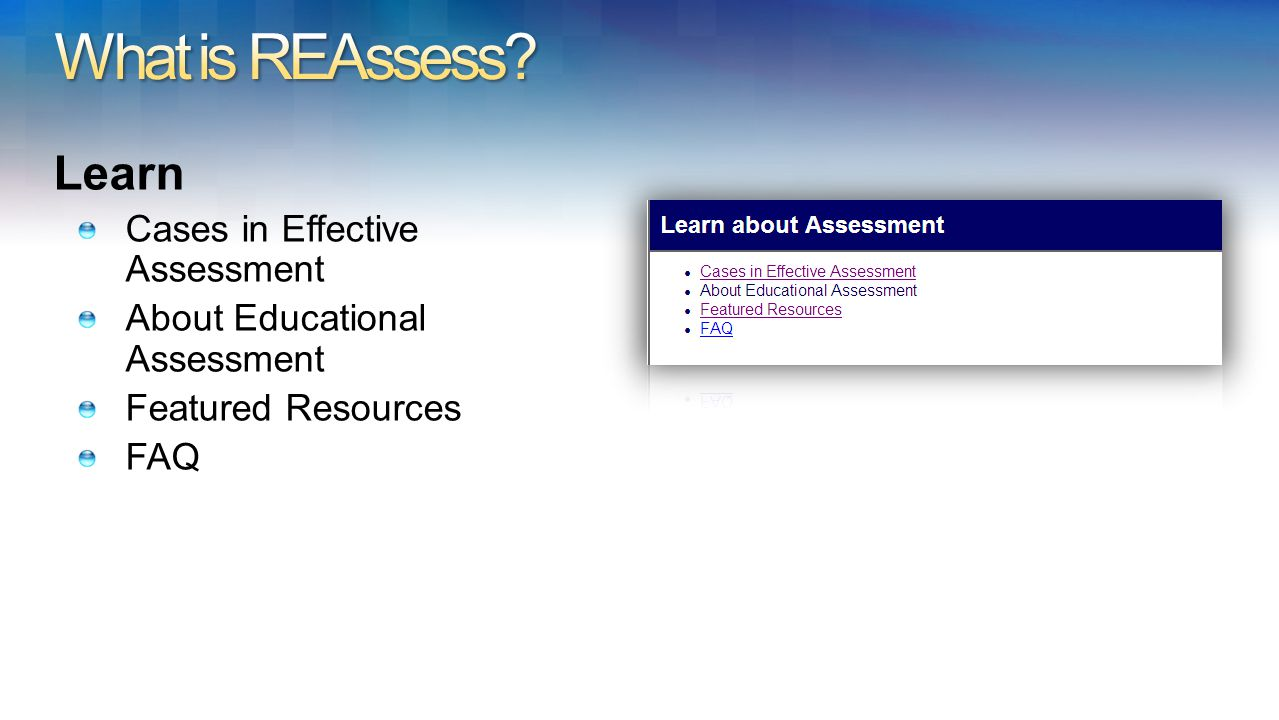 Learn Cases in Effective Assessment About Educational Assessment Featured Resources FAQ