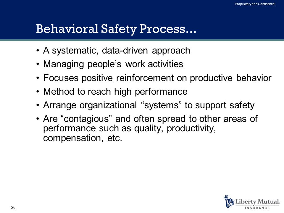 26 Proprietary and Confidential Behavioral Safety Process...