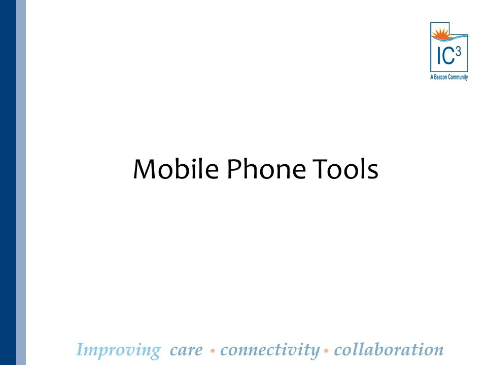 Mobile Phone Tools