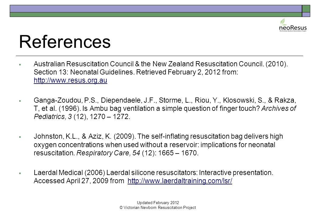 References  Australian Resuscitation Council & the New Zealand Resuscitation Council.