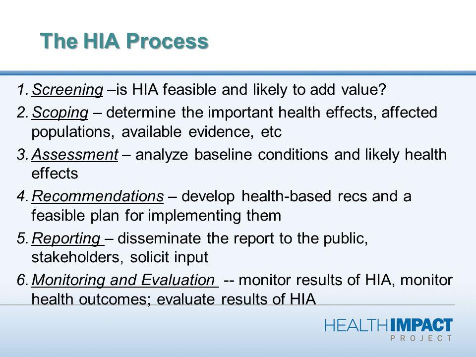 7 HIA as an iterative process Assess Manage impacts Monitor Reassess Monitor Adjust Mgmt Adaptive Management