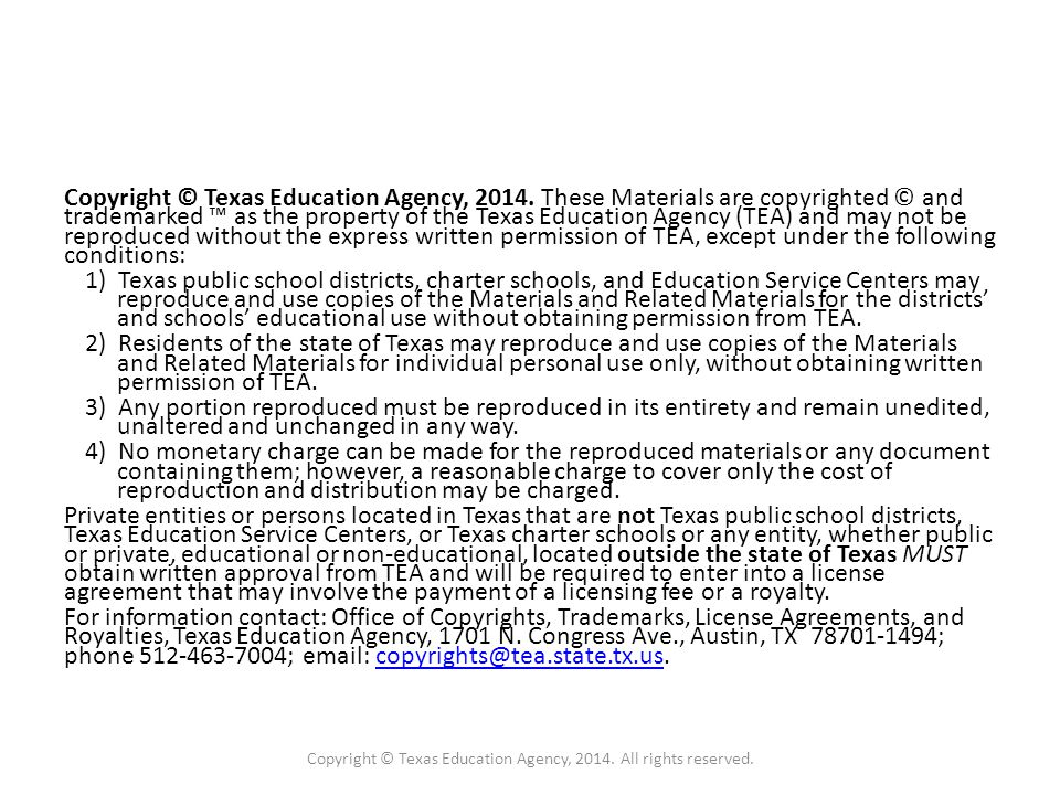 Copyright © Texas Education Agency, 2014.