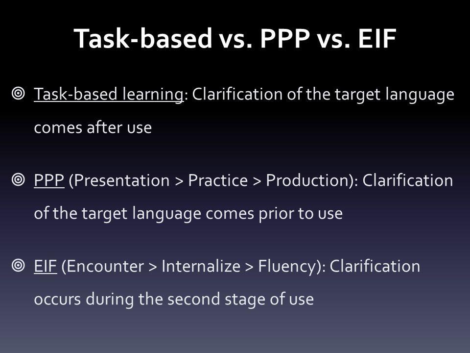 Task-based vs. PPP vs.