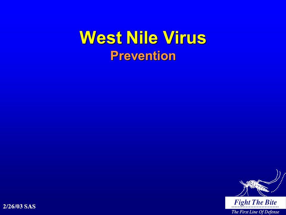 2/26/03 SAS West Nile Virus Prevention