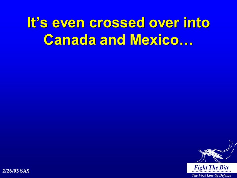 It's even crossed over into Canada and Mexico…
