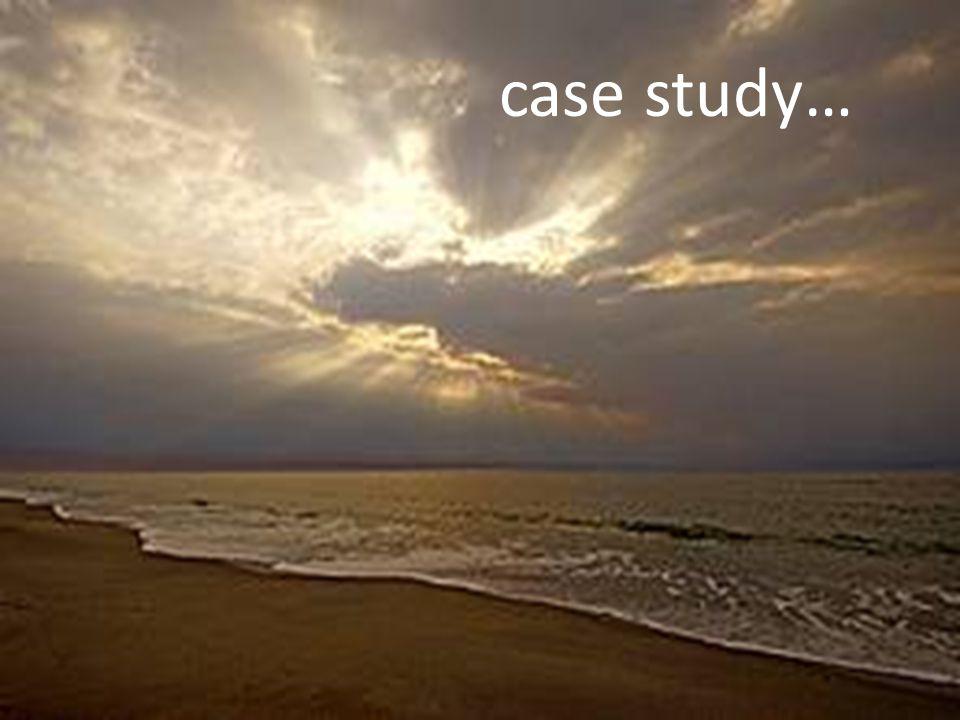case study…