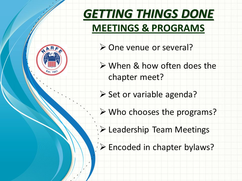 GETTING THINGS DONE GETTING THINGS DONE MEETINGS & PROGRAMS  One venue or several.