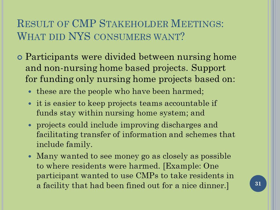 R ESULT OF CMP S TAKEHOLDER M EETINGS : W HAT DID NYS CONSUMERS WANT .
