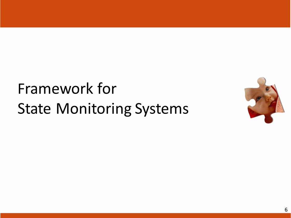 F ramework for State Monitoring Systems 6