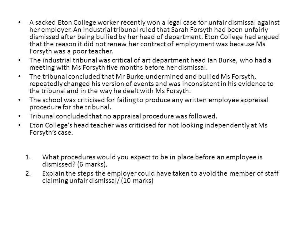 A sacked Eton College worker recently won a legal case for unfair dismissal against her employer.
