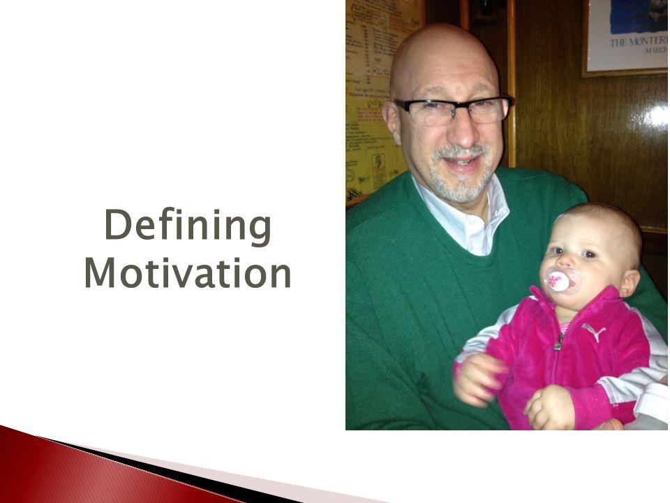 Defining Motivation