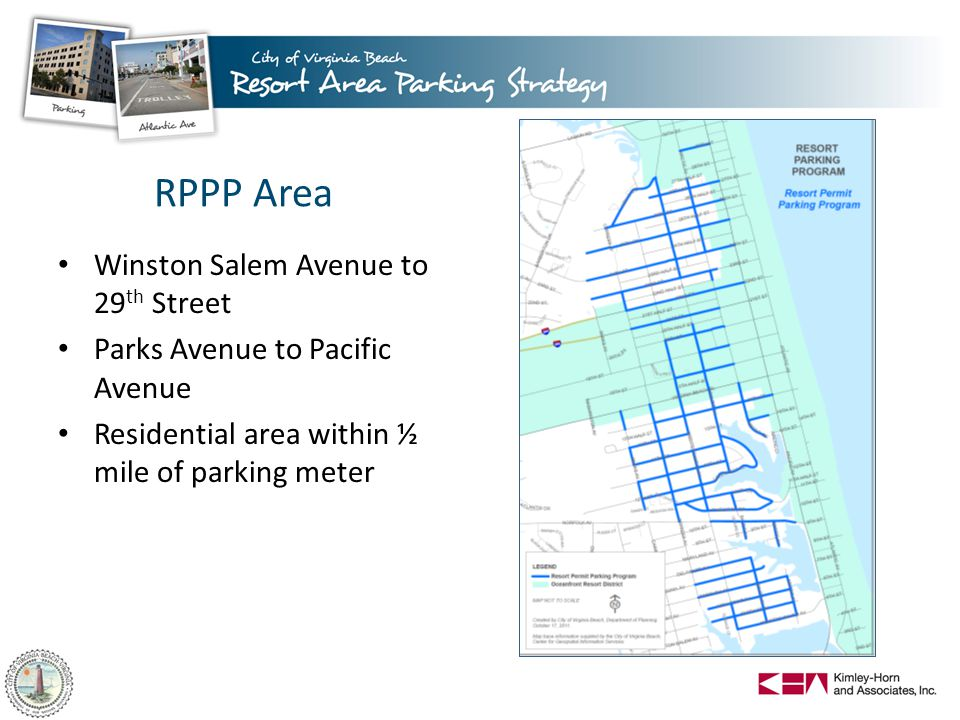 RPPP Area Winston Salem Avenue to 29 th Street Parks Avenue to Pacific Avenue Residential area within ½ mile of parking meter