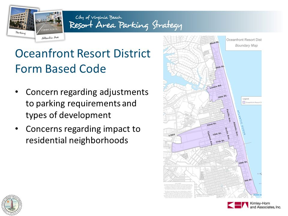 Oceanfront Resort District Form Based Code Concern regarding adjustments to parking requirements and types of development Concerns regarding impact to