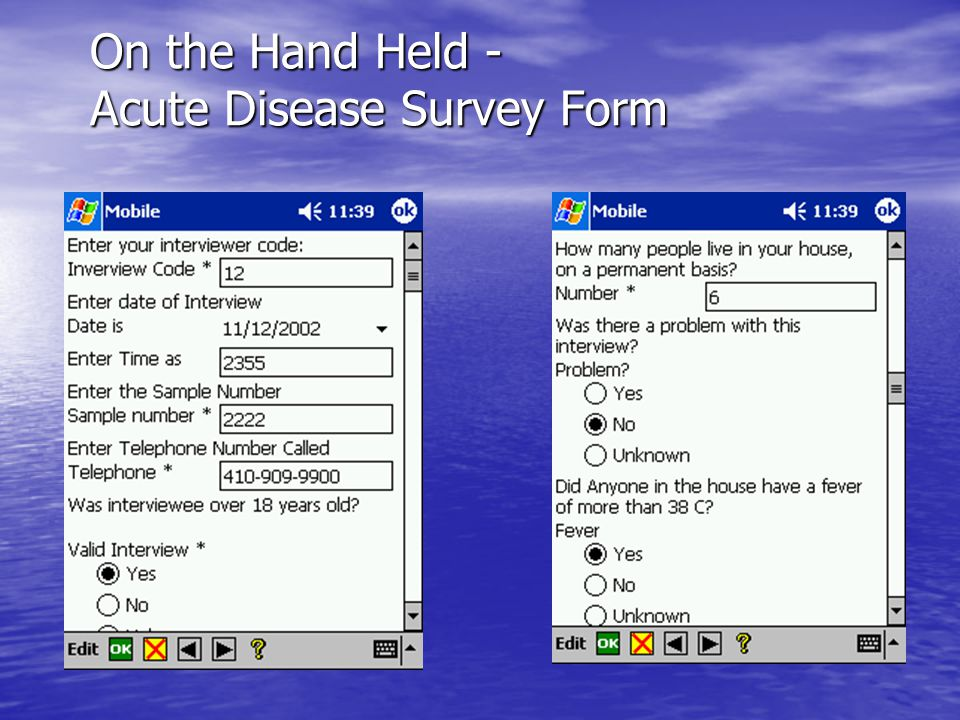 On the Hand Held - Acute Disease Survey Form