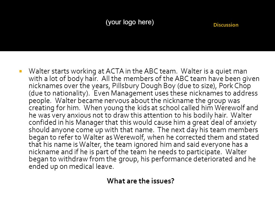  Walter starts working at ACTA in the ABC team. Walter is a quiet man with a lot of body hair.