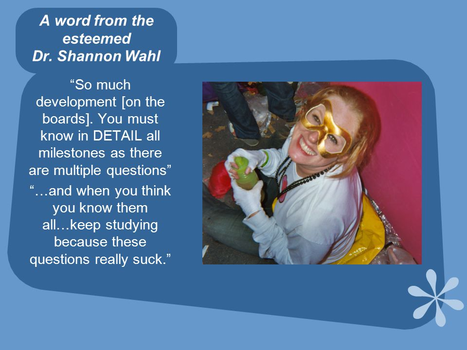 A word from the esteemed Dr. Shannon Wahl So much development [on the boards].