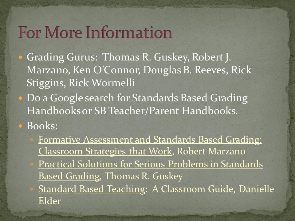 Grading Gurus: Thomas R. Guskey, Robert J. Marzano, Ken O'Connor, Douglas B.