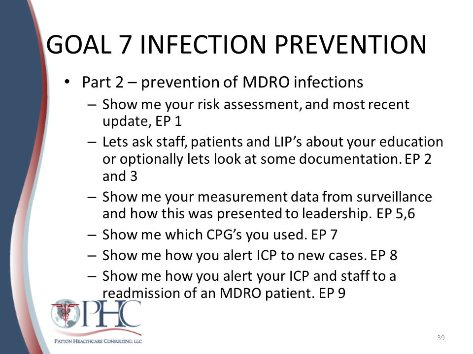 GOAL 7 INFECTION PREVENTION Part 3 – central line infection prevention – Lets talk with patients, families, staff and LIP's about your education, or optionally show me documentation.