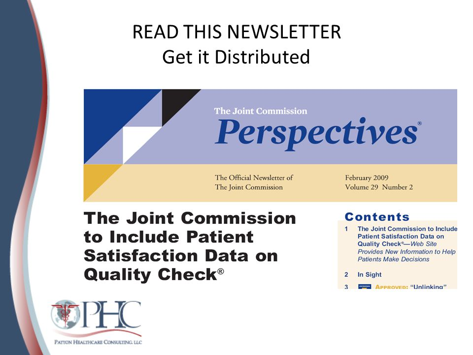 And Look on the Website, Print All FAQ's http://www.jointcommission.org/AccreditationPrograms/Hospitals/Standards