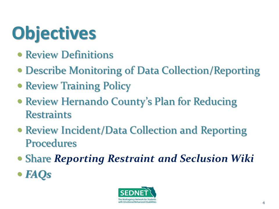 Objectives Review Definitions Review Definitions Describe Monitoring of Data Collection/Reporting Describe Monitoring of Data Collection/Reporting Rev