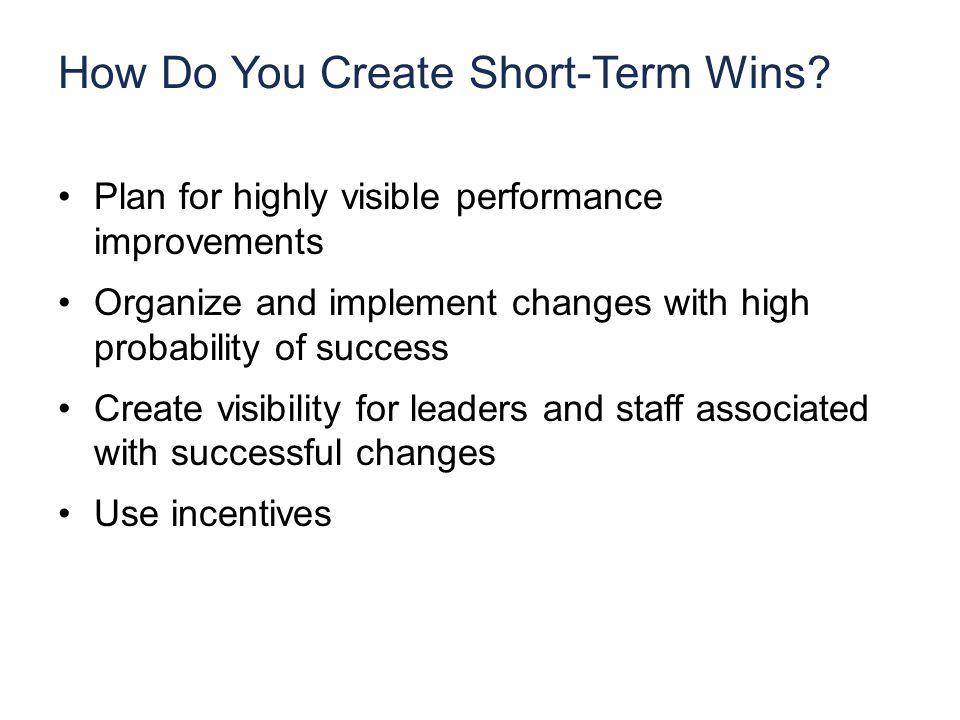 How Do You Create Short-Term Wins.