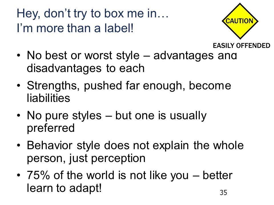 Hey, don't try to box me in… I'm more than a label.