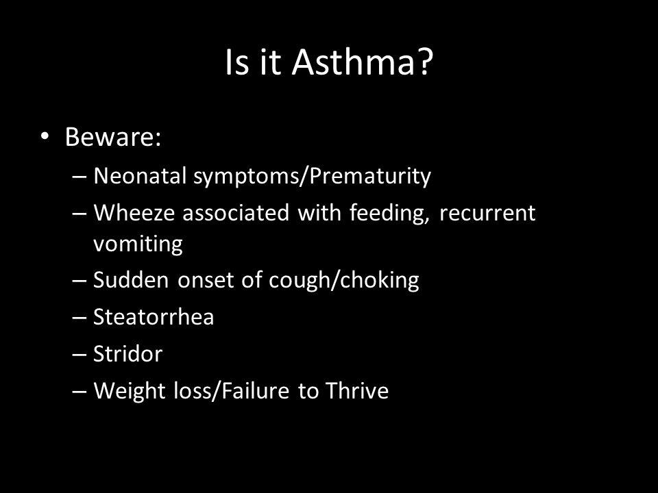 Is it Asthma.